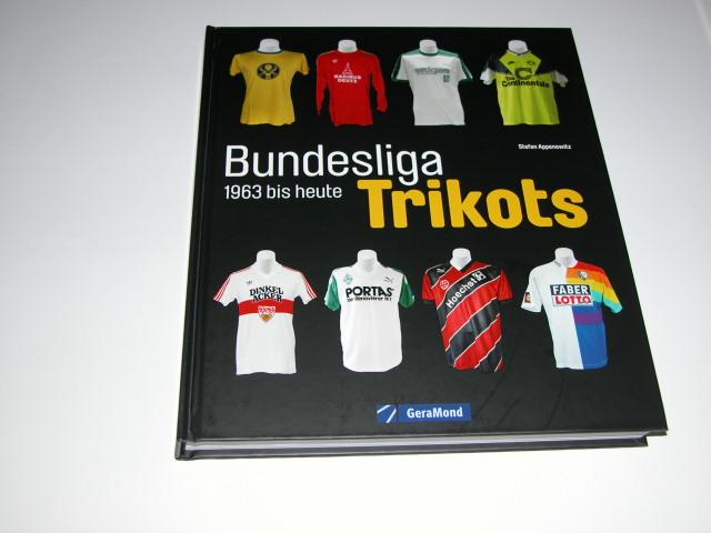 Die Trikots der Bundesliga Geschichte von 1963 bis heute Sammlerstücke Buch NEU Sachbücher Sport